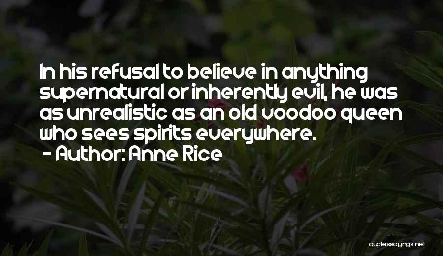 Evil Witches Quotes By Anne Rice
