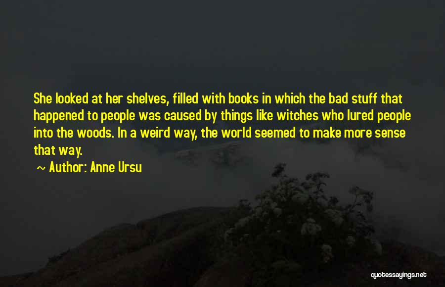 Evil Witches Quotes By Anne Ursu