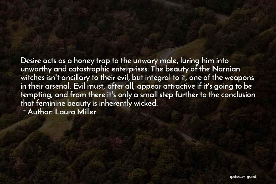 Evil Witches Quotes By Laura Miller