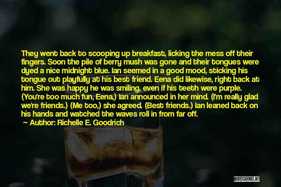Evil Witches Quotes By Richelle E. Goodrich