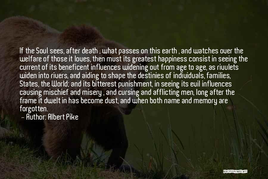 Evil Within Us All Quotes By Albert Pike