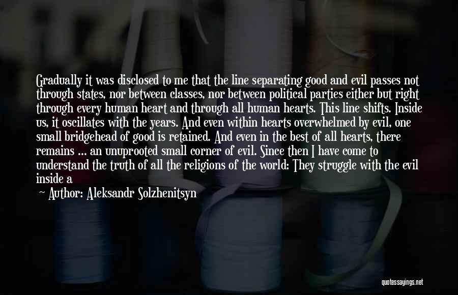 Evil Within Us All Quotes By Aleksandr Solzhenitsyn