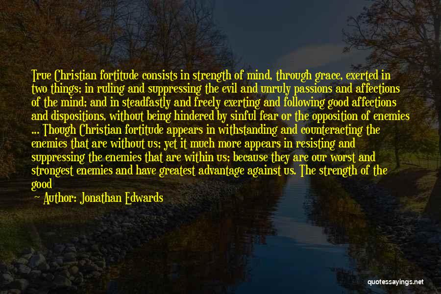 Evil Within Us All Quotes By Jonathan Edwards