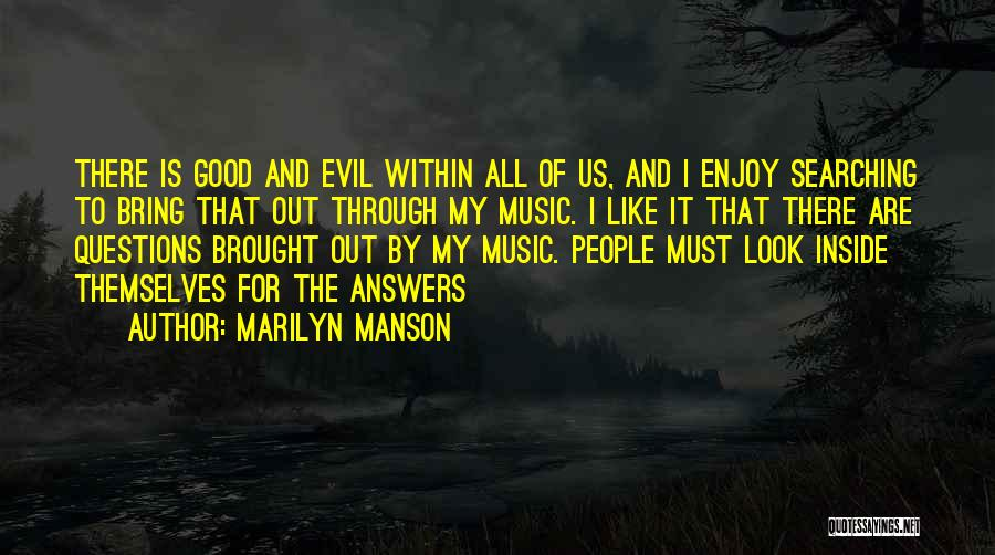 Evil Within Us All Quotes By Marilyn Manson