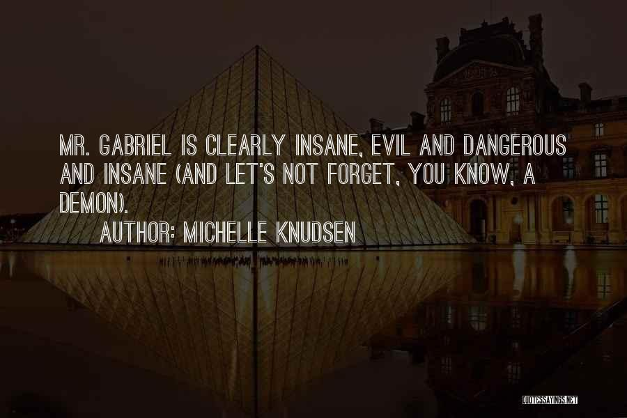 Evil Within Us All Quotes By Michelle Knudsen