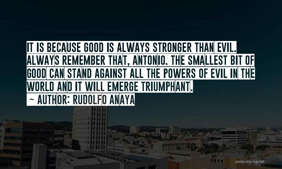 Evil Within Us All Quotes By Rudolfo Anaya