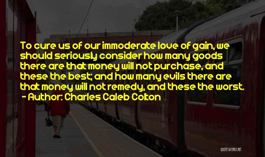 Evils Of Money Quotes By Charles Caleb Colton