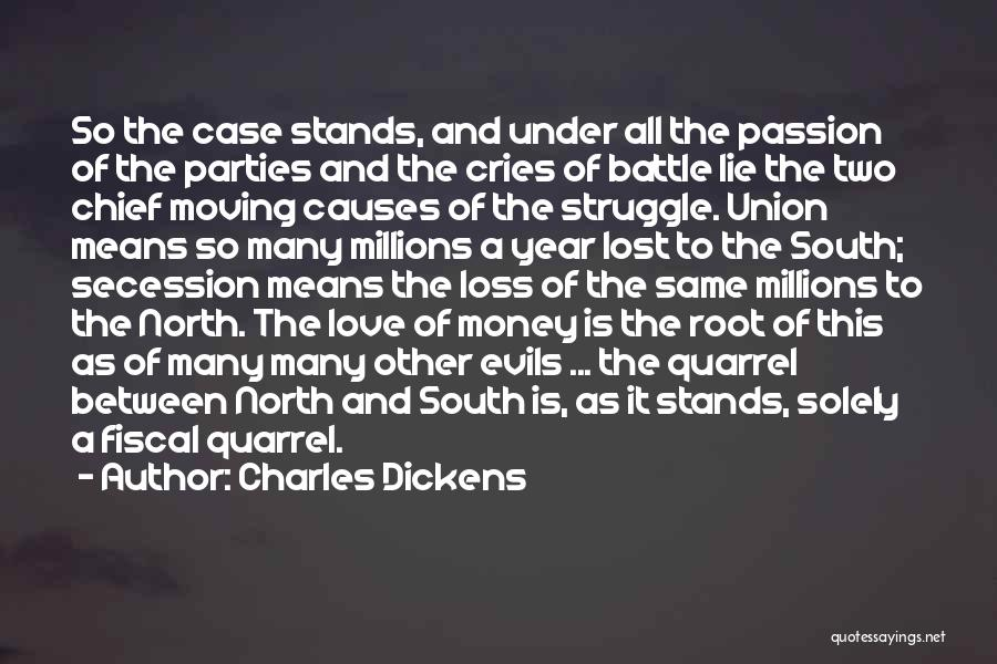 Evils Of Money Quotes By Charles Dickens