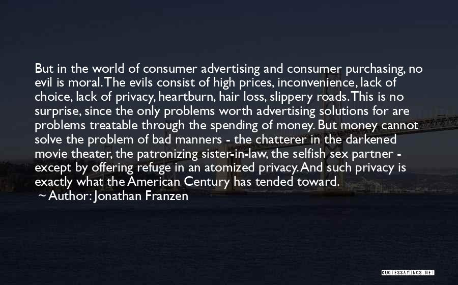 Evils Of Money Quotes By Jonathan Franzen