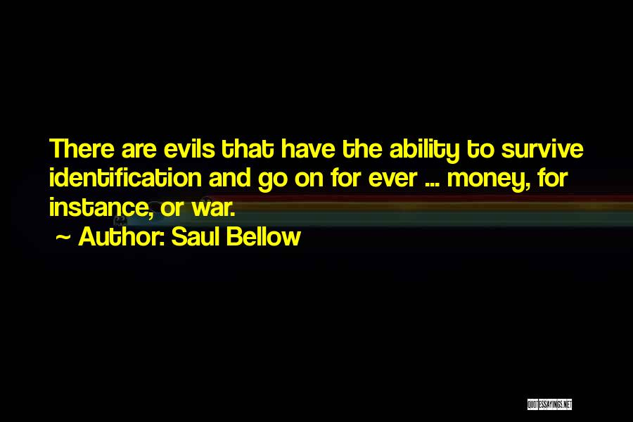 Evils Of Money Quotes By Saul Bellow