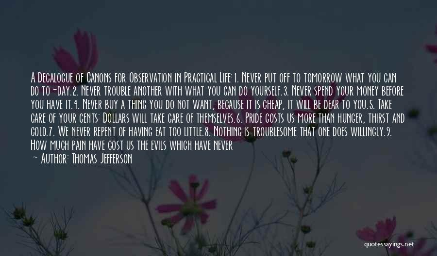 Evils Of Money Quotes By Thomas Jefferson
