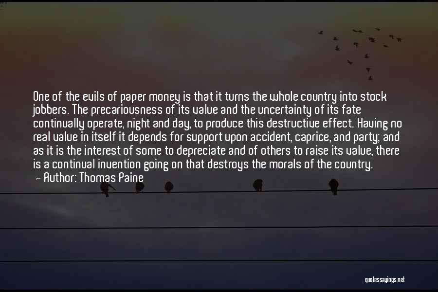 Evils Of Money Quotes By Thomas Paine