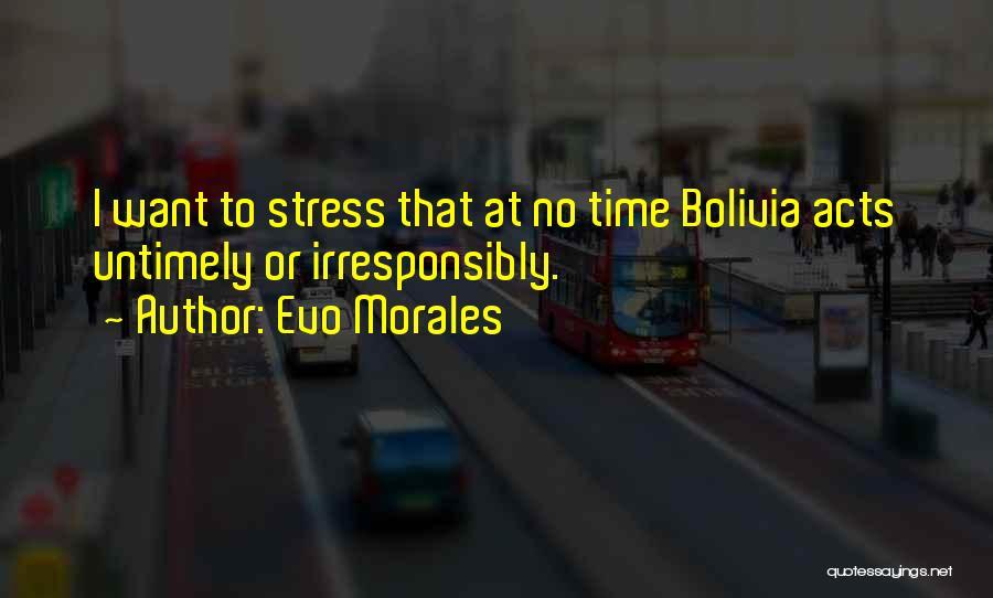 Evo-devo Quotes By Evo Morales