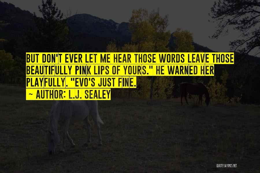 Evo-devo Quotes By L.J. Sealey
