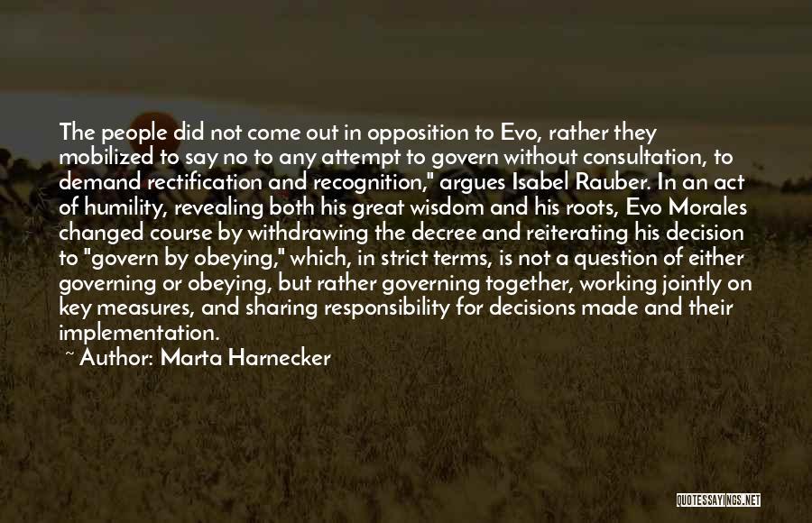 Evo-devo Quotes By Marta Harnecker