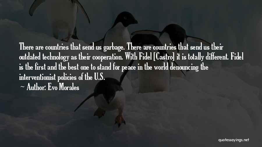 Evo X Quotes By Evo Morales