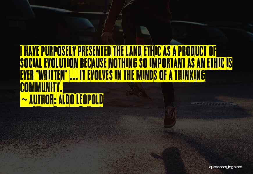 Evolution Quotes By Aldo Leopold