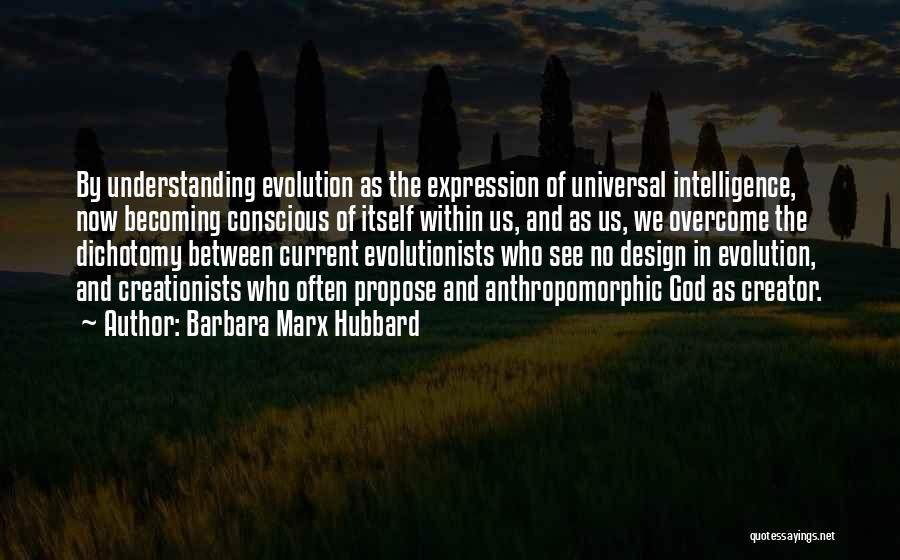 Evolution Quotes By Barbara Marx Hubbard