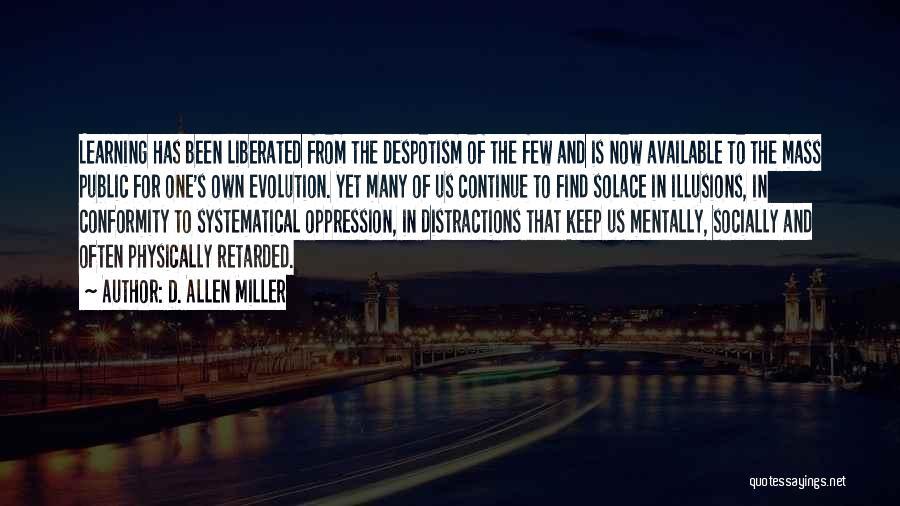 Evolution Quotes By D. Allen Miller