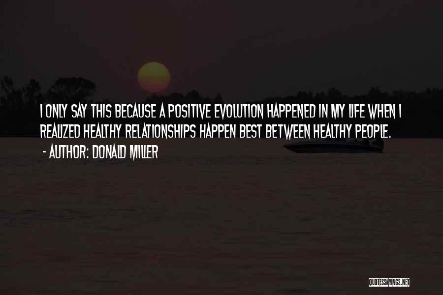 Evolution Quotes By Donald Miller