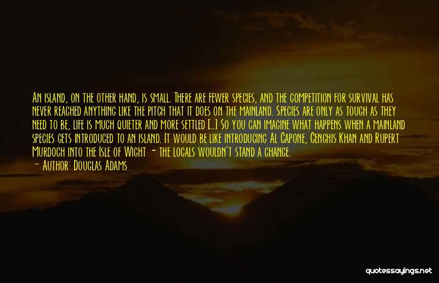 Evolution Quotes By Douglas Adams