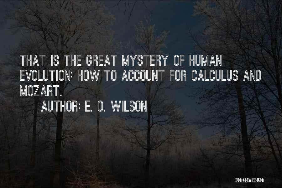 Evolution Quotes By E. O. Wilson