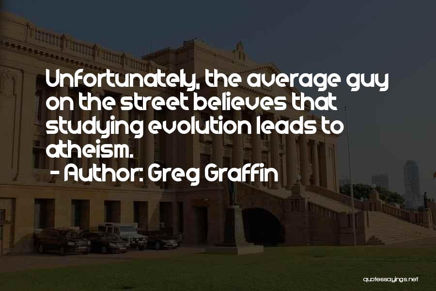 Evolution Quotes By Greg Graffin