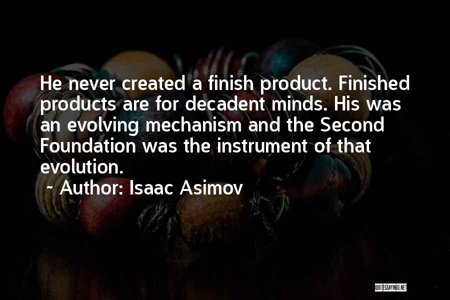 Evolution Quotes By Isaac Asimov