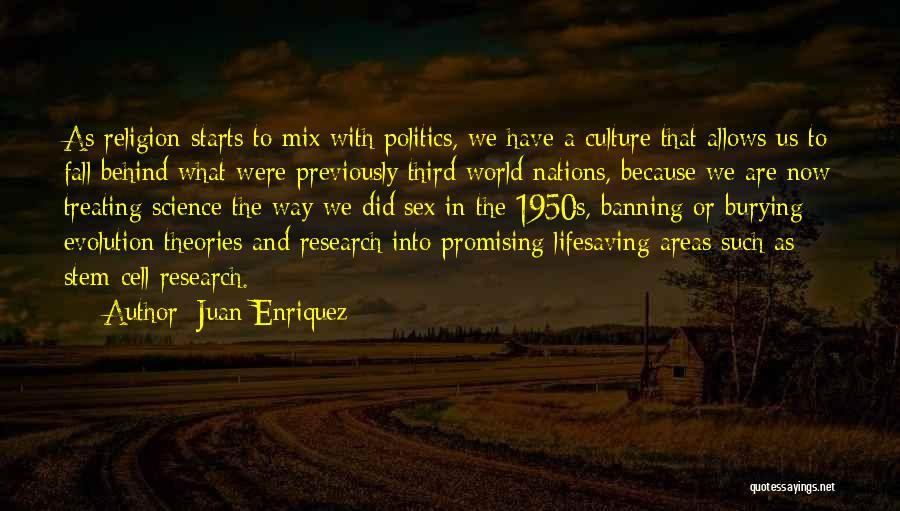 Evolution Quotes By Juan Enriquez