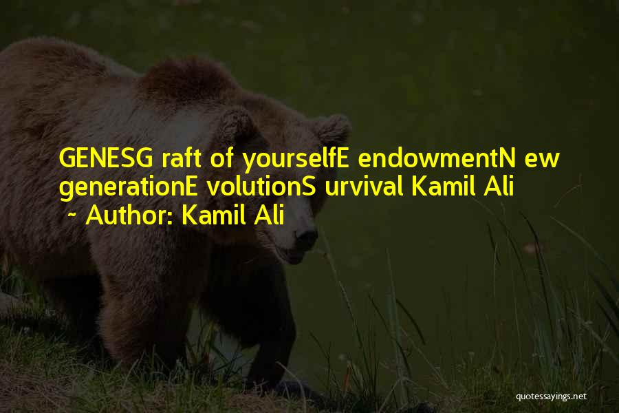 Evolution Quotes By Kamil Ali