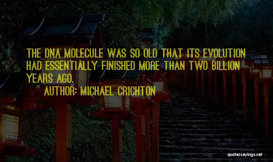 Evolution Quotes By Michael Crichton