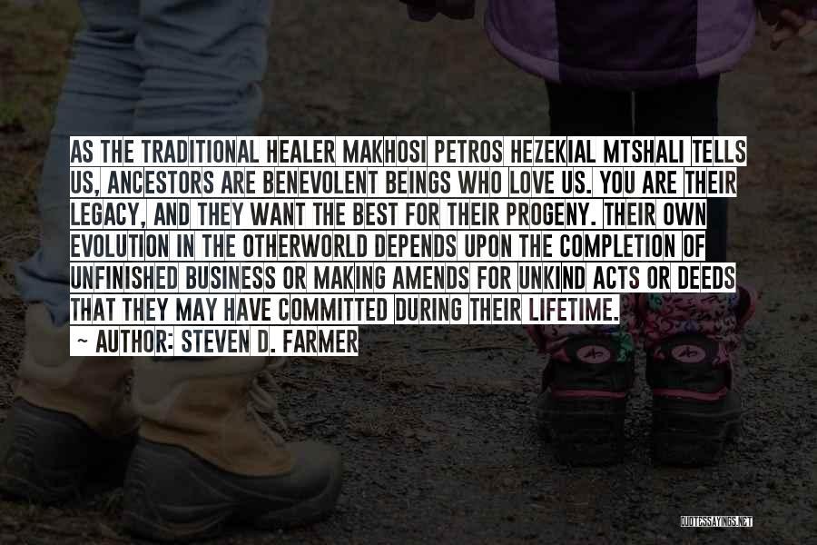 Evolution Quotes By Steven D. Farmer