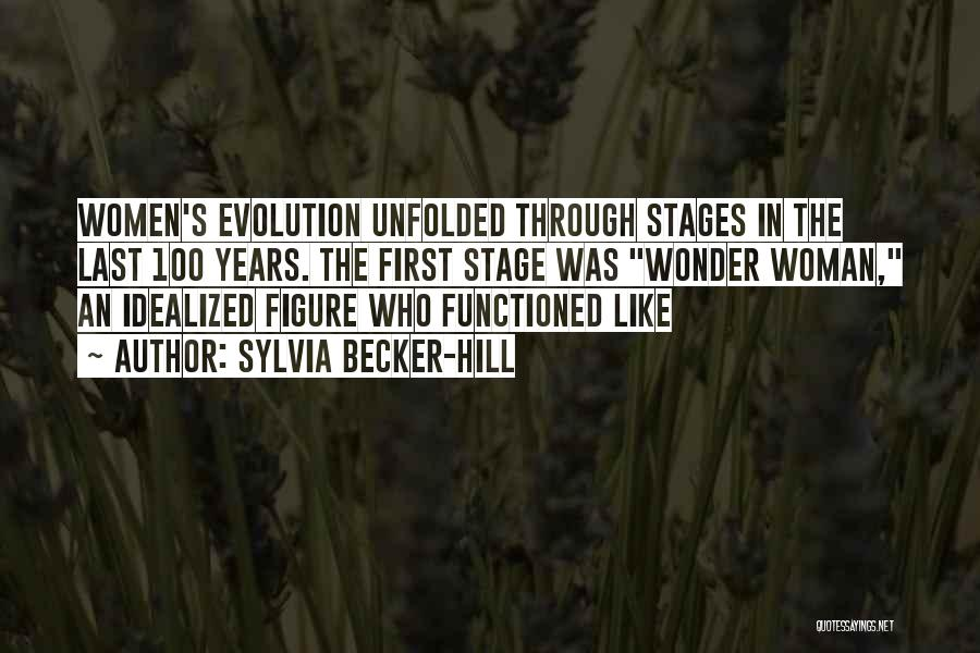 Evolution Quotes By Sylvia Becker-Hill