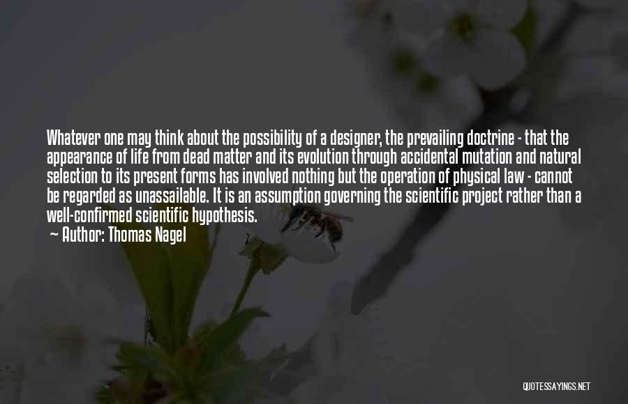 Evolution Quotes By Thomas Nagel