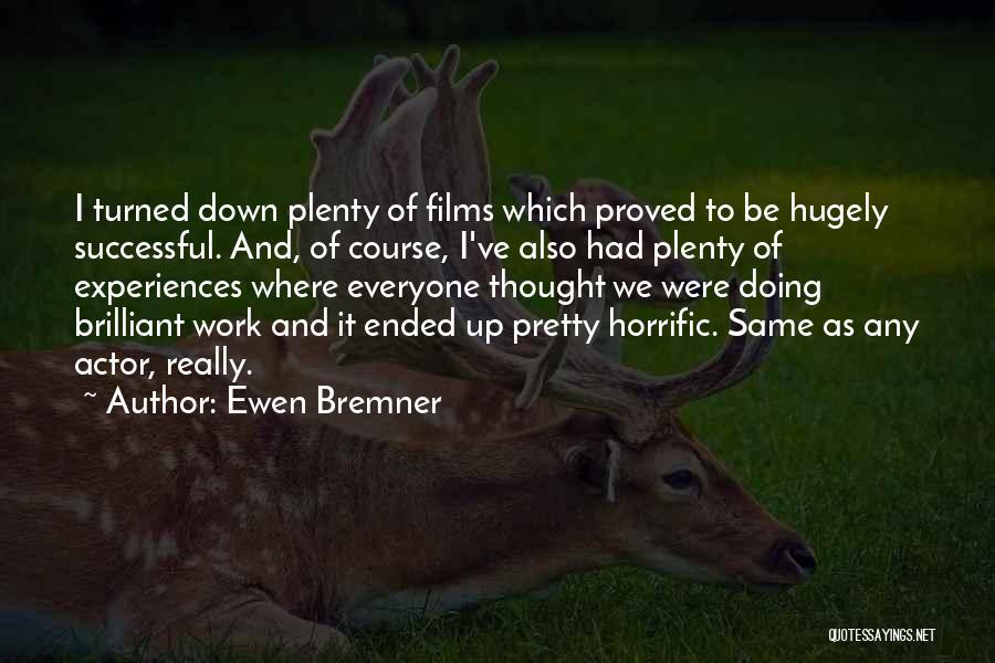 Ewen Bremner Quotes 1659025