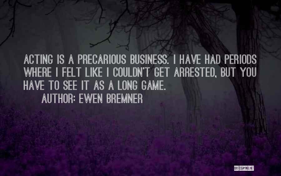 Ewen Bremner Quotes 1968237