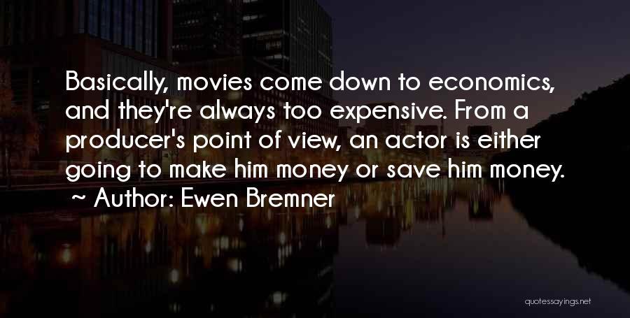 Ewen Bremner Quotes 2158931