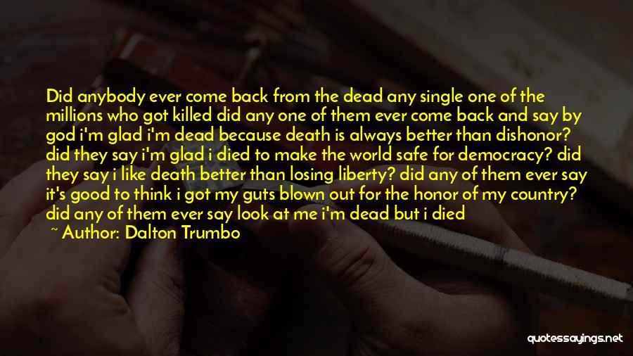 Ex Comes Back Quotes By Dalton Trumbo