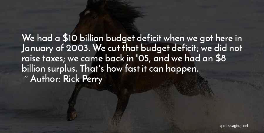 Ex Comes Back Quotes By Rick Perry