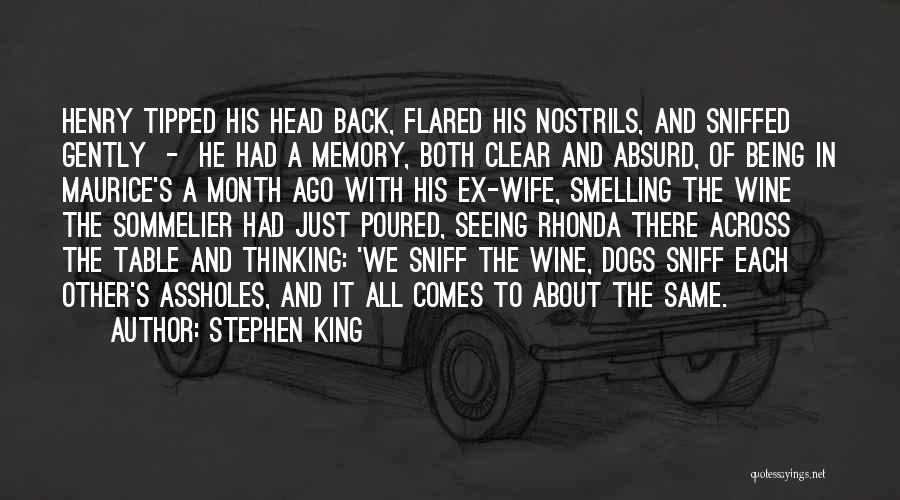 Ex Comes Back Quotes By Stephen King