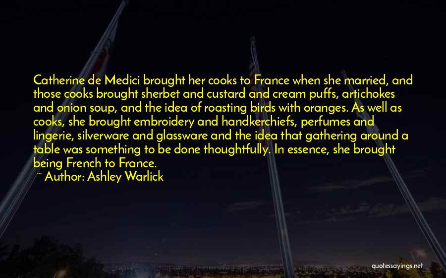 Ex De Medici Quotes By Ashley Warlick