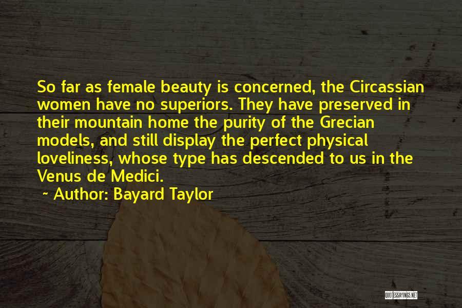 Ex De Medici Quotes By Bayard Taylor