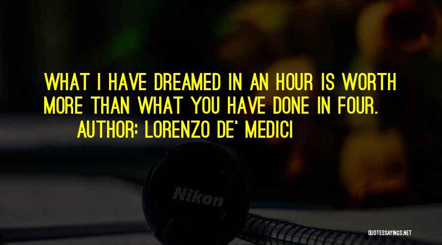 Ex De Medici Quotes By Lorenzo De' Medici