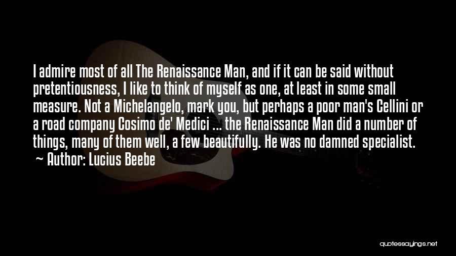 Ex De Medici Quotes By Lucius Beebe