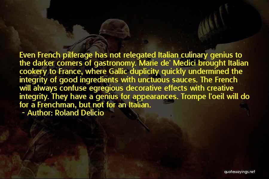 Ex De Medici Quotes By Roland Delicio