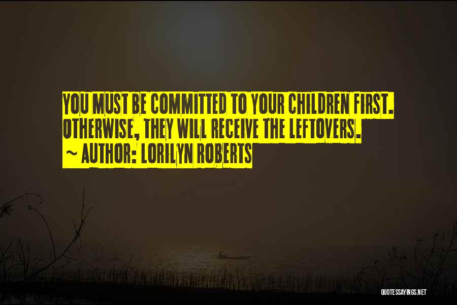 Ex Leftovers Quotes By Lorilyn Roberts