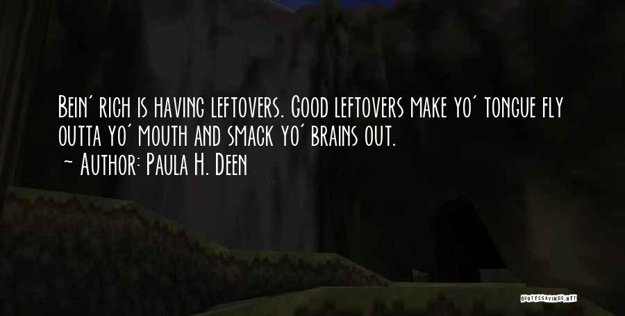 Ex Leftovers Quotes By Paula H. Deen