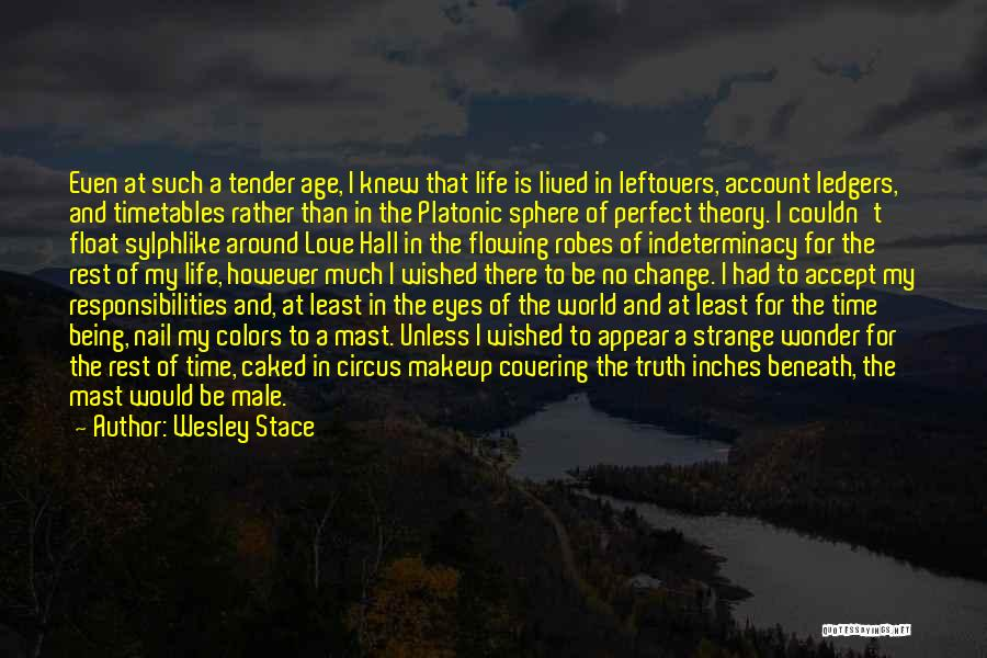 Ex Leftovers Quotes By Wesley Stace