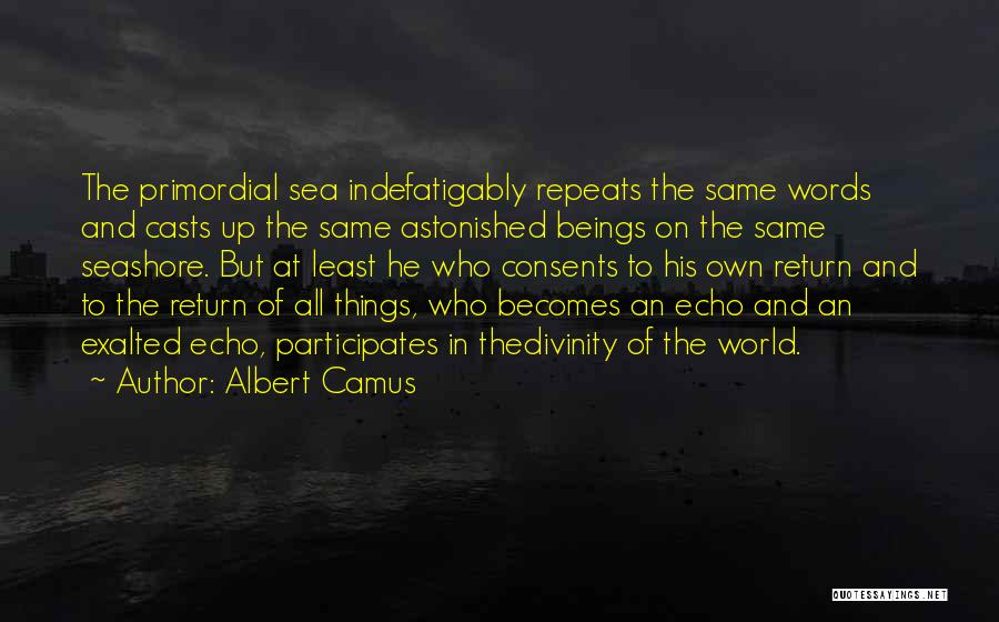 Exalted Quotes By Albert Camus
