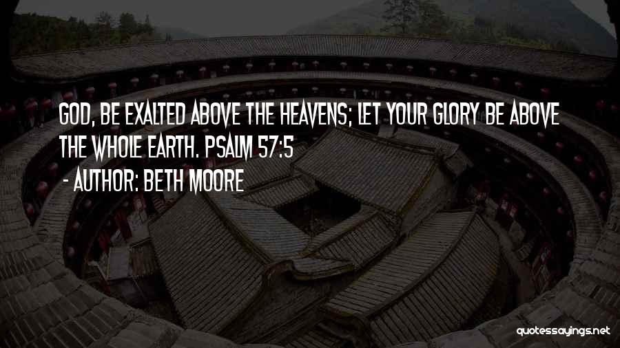 Exalted Quotes By Beth Moore